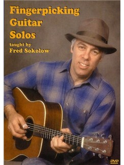 Fred Sokolow: Fingerpicking Guitar Solos