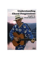 Fred Sokolow: Understanding Chord Progressions