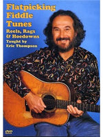 Eric Thompson: Flatpicking Fiddle Tunes - Reels, Rags And Hoedowns