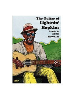 Ernie Hawkins: The Guitar Of Lightnin' Hopkins
