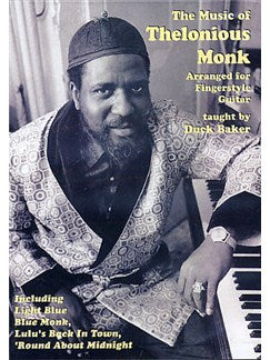Duck Baker: The Music of Thelonious Monk