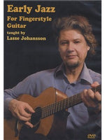 Lasse Johansson: Early Jazz for Fingerstyle Guitar (DVD)