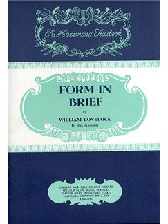 William Lovelock: Form In Brief