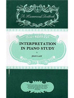 Joan Last: Interpretation In Piano Study