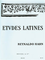 Reynaldo Hahn: Études Latines For Voces And Piano