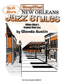 Still More Simplified New Orleans Jazz Styles (Piano Book)