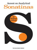 William Gillock: Accent On Analytical Sonatinas