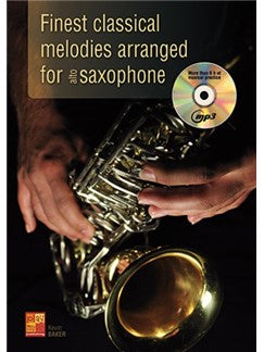 Kevin Baker: Finest Classical Melodies Arranged For Alto Saxophone (Book/CD)