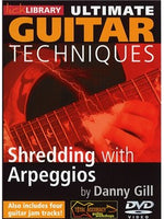 Lick Library: Ultimate Guitar - Shredding With Arpeggios