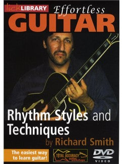 Lick Library: Effortless Guitar - Rhythm Styles and Techniques