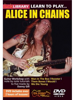 Lick Library: Learn To Play Alice In Chains