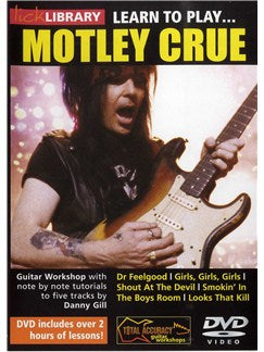 Lick Library: Learn To Play Motley Crue