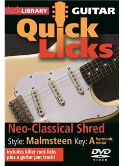 Lick Library: Quick Licks For Guitar - Malmsteen Neo-Classical Shred