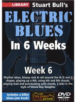 Lick Library: Stuart Bull's Electric Blues In 6 Weeks: Week 6