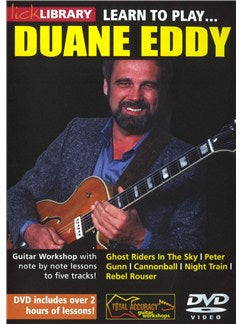 Lick Library: Learn To Play Duane Eddy