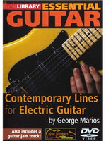 Lick Library: Essential Guitar - Contemporary Lines For Electric Guitar