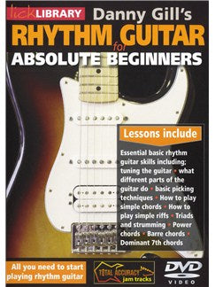 Lick Library: Rhythm Guitar For Absolute Beginners