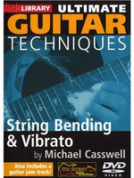 Lick Library: Ultimate Guitar Techniques - Learn String Bending & Vibrato Techniques