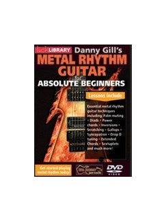 Danny Gill's Metal Rhythm Guitar For Absolute Beginners