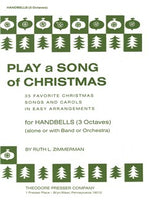 Play A Song Of Christmas - Variable Mixed Ensemble Or Solo With Accompaniment (Handbells)
