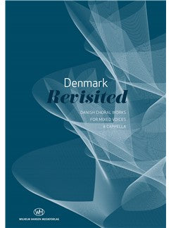 Denmark Revisited - Danish Choral Works (SATB)