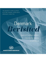 Denmark Revisited - Danish Choral Works (CD)