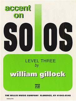William Gillock: Accent On Solos - Level Three