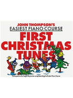 John Thompson's Easiest Piano Course: First Christmas Tunes