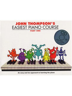 John Thompson's Easiest Piano Course: Part 1 (Book And CD)