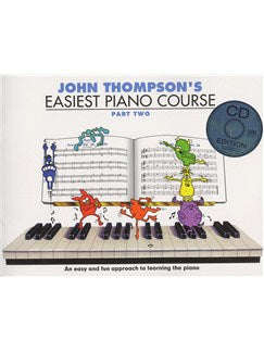 John Thompson's Easiest Piano Course: Part Two (Book And CD)