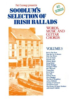 Soodlum's Selection Of Irish Ballads Volume 3