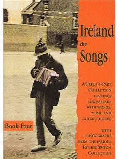 Ireland: The Songs - Book Four