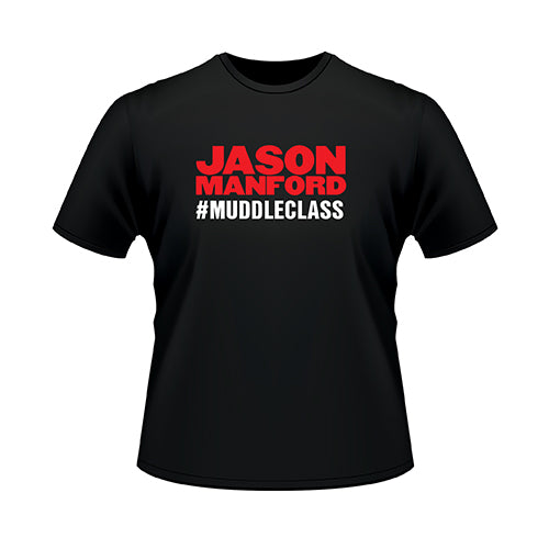 #MuddleClass T-Shirt