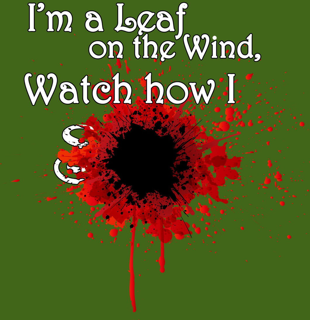 I'm a Leaf on the Wind