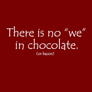 No We in Chocolate