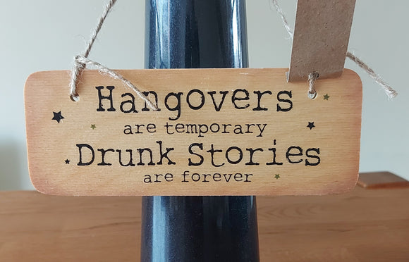 Rustic Wooden Sign Hangovers