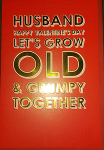 Valentines Day Card Grow Old