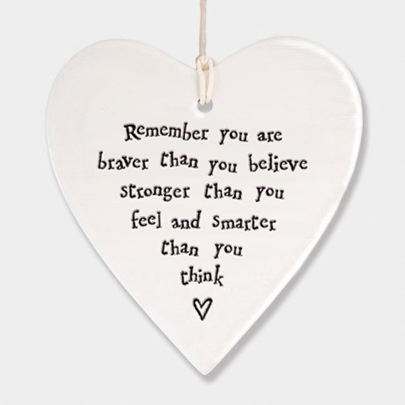 East of India  Porcelain  heart sign -Remember you are braver