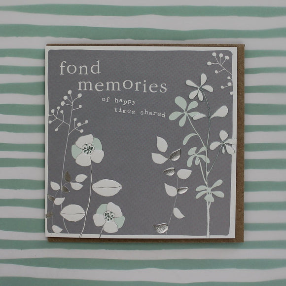 Fond memories - of happy times shared Sympathy Card by Molly Mae