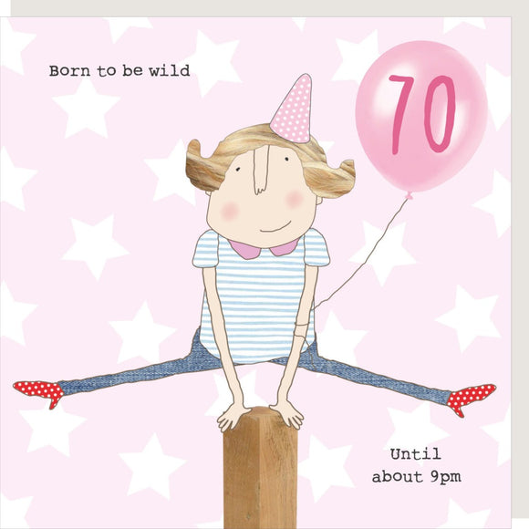 70th Birthday Born to be Wild Greeting Card by  Rosie Made a Thing