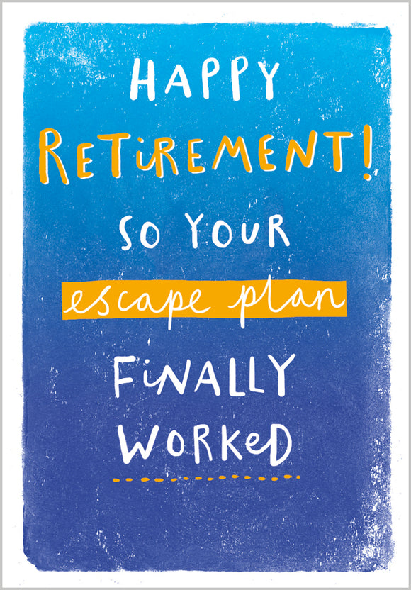 Retirement Card - Escape plan finally worked