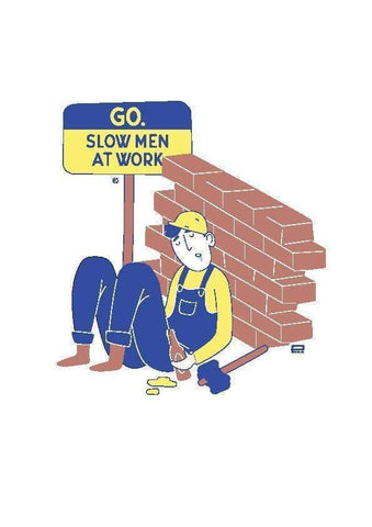 GO. SLOW MEN AT WORK