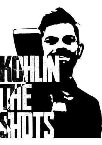 KOHLIN THE SHOTS