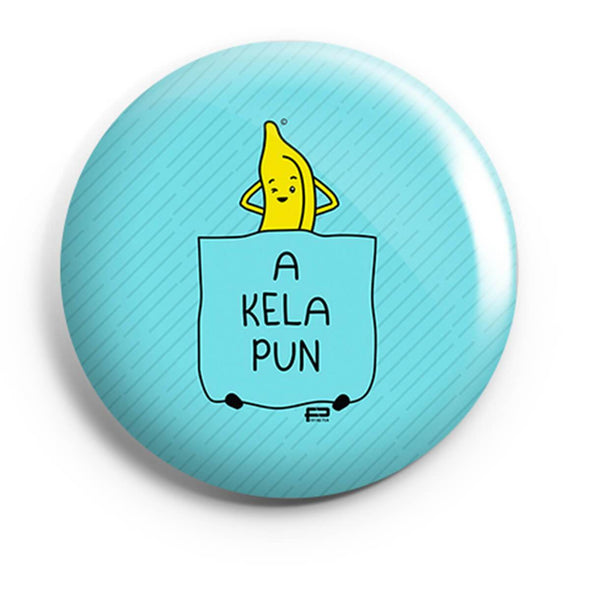 BUTTON BADGES PATTERNED A Kela Pun Button Badge