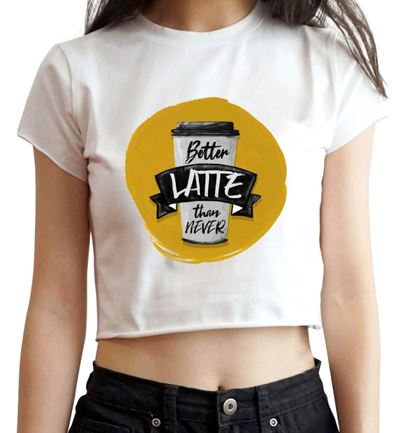 CROP TOPS S / BLACK Better Latte Than Ever Crop Top