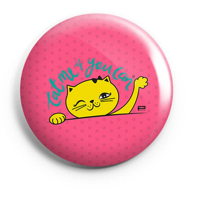 BUTTON BADGES PATTERNED Cat Me If You Can Button Badge