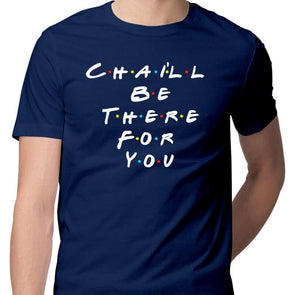 T-SHIRTS S / NAVY BLUE Chai'll Be There For You T-Shirt For Men FRYING PUN