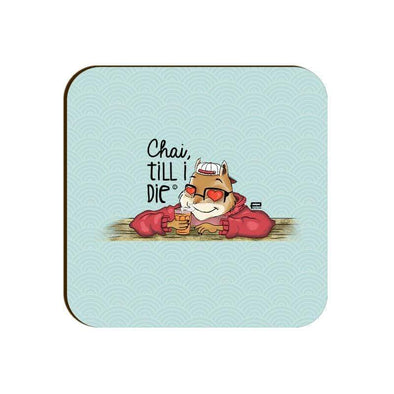 COASTERS Chai Till I Die Coaster FRYING PUN
