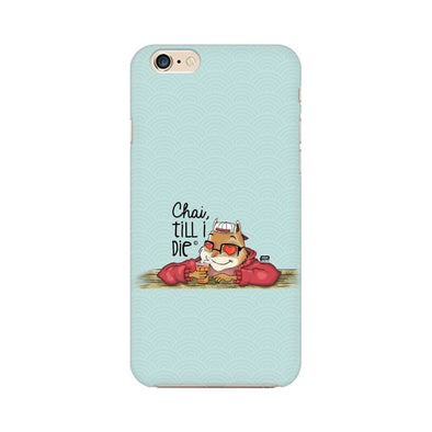 PHONE CASES Chai Till I Die Phone Case