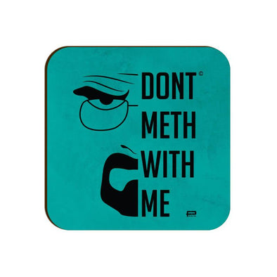 COASTERS Don't Meth With Me Coaster FRYING PUN
